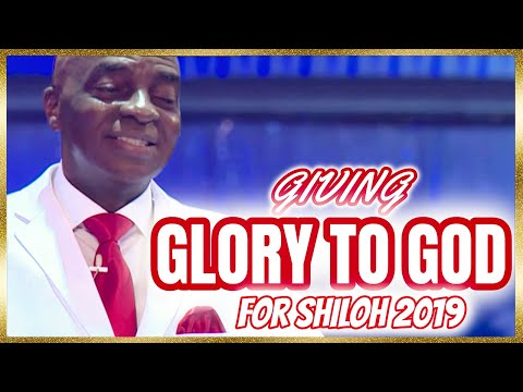 Bishop David Oyedepo  Giving All The Glory To God For Shiloh 2019