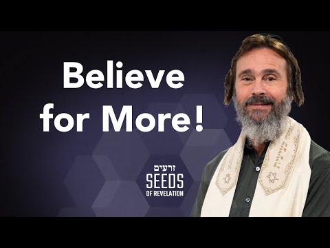 Believe for More!