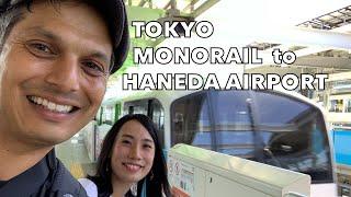 Tokyo Monorail to Haneda Airport Experience
