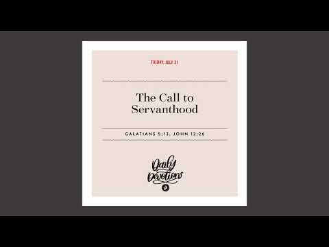 The Call to Servanthood  Daily Devotional