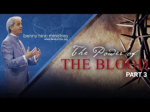 The Glorious Power of the Blood of Jesus! - Part 3