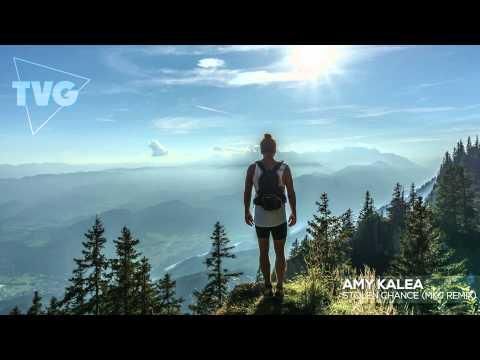 Amy Kalea - Stolen Chance (MKJ Remix) - UCouV5on9oauLTYF-gYhziIQ