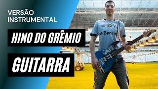 GREMIO BAIXAR DO HINO GUITARRA
