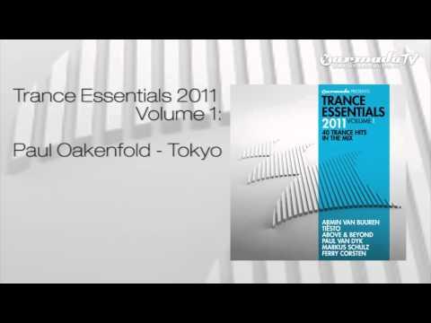 Paul Oakenfold - Tokyo (Trance Essentials 2011 Vol.1) - UCGZXYc32ri4D0gSLPf2pZXQ