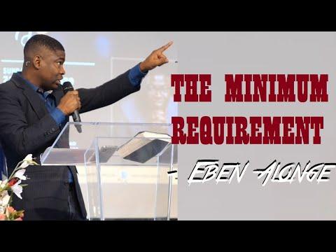 The Minimum Requirement!