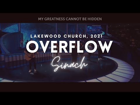 There's An Overflow! - LakeWood Church  SINACH