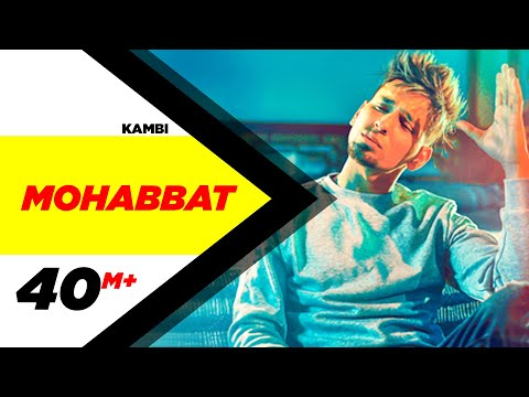 MOHABBAT LYRICS - Kambi