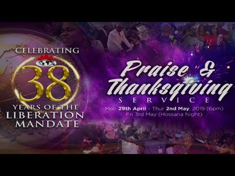 LIBERATION ANNIVERSARY THANKSGIVING 1ST SERVICE MAY 05, 2019