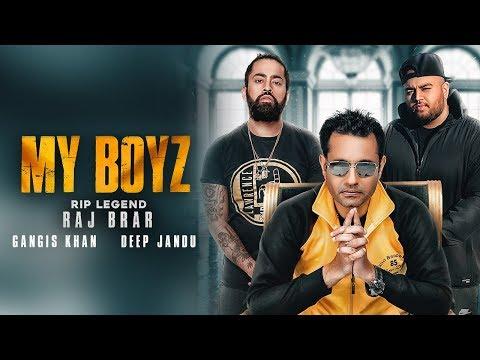 MY BOYZ LYRICS - Legendary Late Raj Brar | Gangis Khan | Deep Jandu