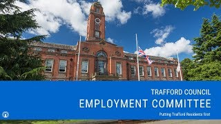 Trafford Council Employment Committee