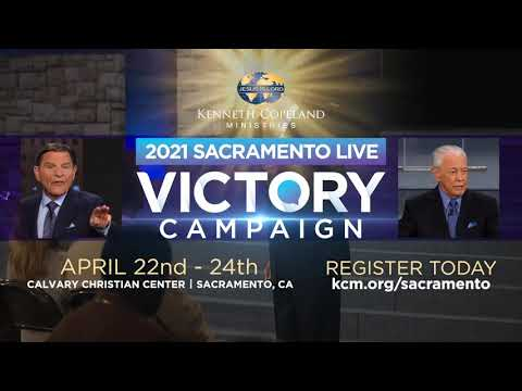 Join Kenneth Copeland, Jerry Savelle for the 2021 Sacramento Live, Victory Campaign!
