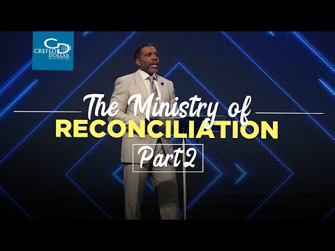 The Ministry of Reconciliation  Pt. 2 - Episode 3