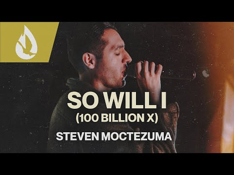 So Will I (100 Billion X) by Hillsong UNITED  Acoustic Worship Cover by Steven Moctezuma