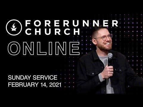 Sunday Service  IHOPKC + Forerunner Church  February 14