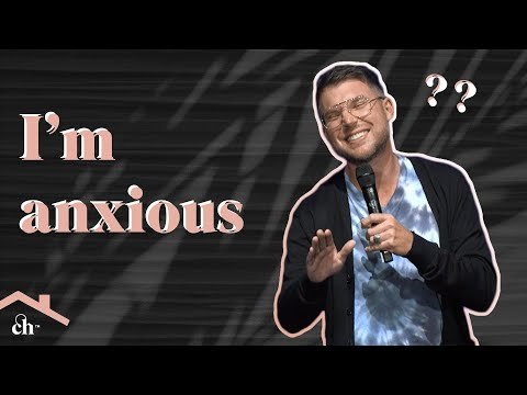 I'M ANXIOUS. // Judah Smith