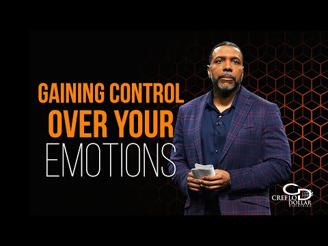 Gaining Control Over Your Emotions - Episode 2