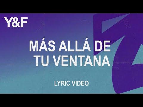 Mas Alla De Tu Ventana (Official Lyric Video) - Hillsong Young & Free