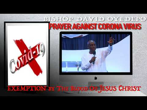 Bishop Oyedepo  Prayer Against Corona Virus(COVID-19)