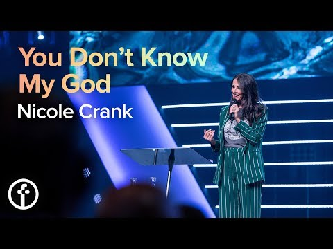 You Dont Know My God  Pastor Nicole Crank