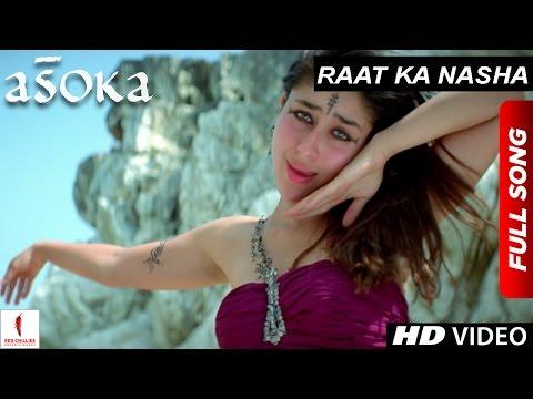 Raat Ka Nasha | HD | Full Song | Asoka | Shah Rukh Khan | Kareena Kapoor | Hrishitaa Bhatt - UCjJKg01HAP01xCLVhDmnLhw