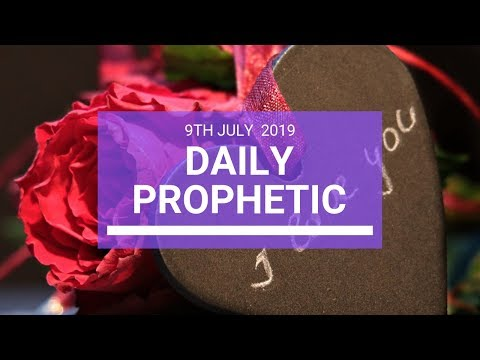 Daily Prophetic 9 July Word 3