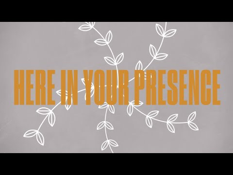 Here In Your Presence (Official Lyric Video) - LIFE Worship