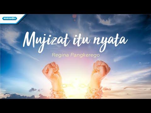 Mujizat Itu Nyata - Regina Pangkerego (with lyric)