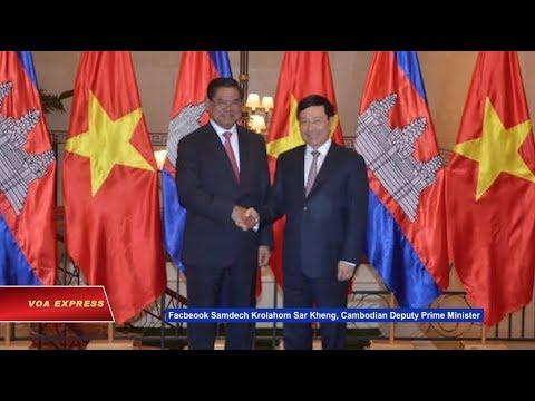 Việt Nam-Campuchia thảo luận về biên giới (VOA)