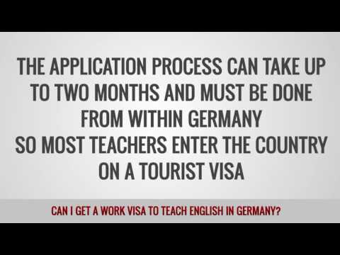 video on the wys to apply for a work visa to TEFL teach in Germany