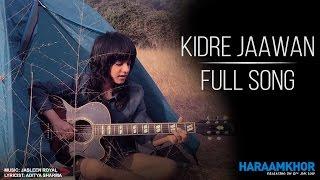 Kidre Jawaan produced by Raghav Mehta - raghavmehta21 , Acoustic