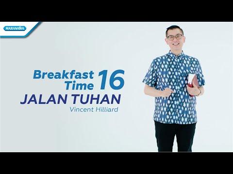 Pdt. Vincent Hilliard - Breakfast Time 16 ( Jalan Tuhan)