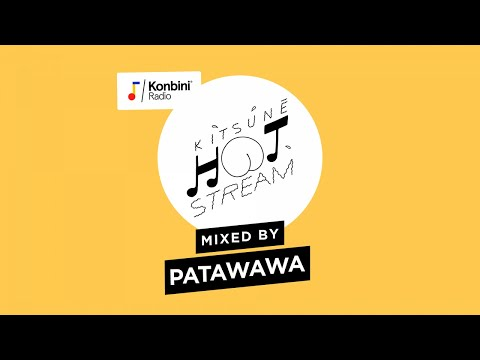 Mix by Patawawa | Kitsuné Hot Stream X Konbini - UCU0L44_H4apcuhWsorff2og