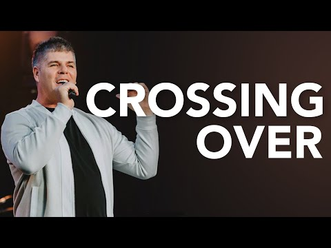 Crossing Over - Hope for the New Year // Brian Jennings