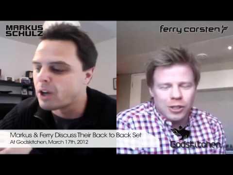Markus Schulz & Ferry Corsten Skype Interview for GodsKitchen - March 2012 - UCxTpYBc13Uq1WMOoweBvPyg