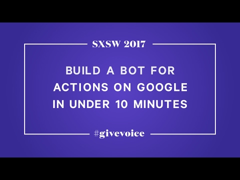 Build a Bot for Actions on Google in Under 10 Minutes - UCmJD3DSMhi_3la1WhMbRBmQ