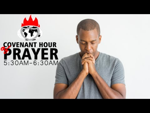 COVENANT HOUR OF PRAYER   18, OCTOBER  2021 FAITH TABERNACLE