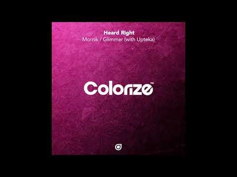 Heard Right & Upteka - Glimmer (Extended Mix) [Colorize] - UCxSkCbrTR6gr4VnjeT48e5Q