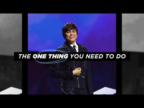 The One Thing You Need To Do  Joseph Prince