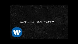 Ed Sheeran - I Don't Want Your Money (feat. H.E.R.) [Official Lyric Video]