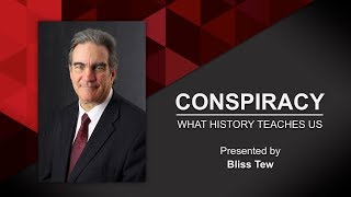 Conspiracy | What History Teaches Us