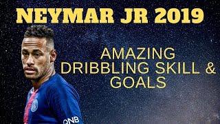 Neymar JR Amazing Dribbling Skills & Goals 2019