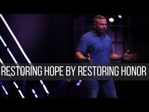Restoring Hope by Restoring Honor  10.6.19