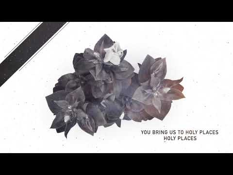 Corey Voss & Madison Street Worship - Holy Places (Official Lyric Video)