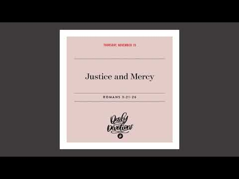 Justice and Mercy  Daily Devotional