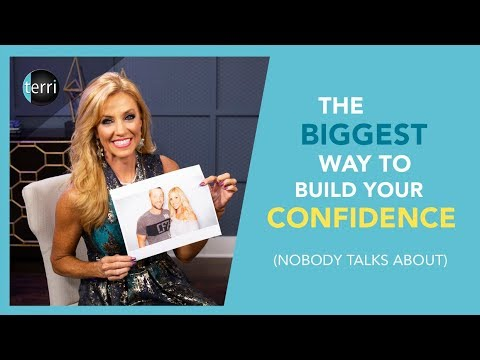 The Biggest Way to Build Your Confidence