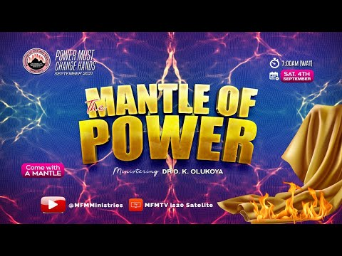 (Yoruba) MFM September 2021 PMCH - The Mantle of Power - Ministering Dr D. K. Olukoya