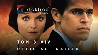 1994 Tom e Viv Official  Trailer 1 British Screen Productions