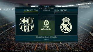 Real Madrid vs FC Barcelona - LaLiga Spain- Full Match & Gameplay   FIFA 19