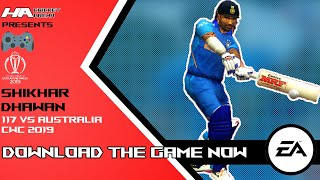 Shikhar Dhawan's 117 vs Australia | IND VS AUS 2019 | ICC CRICKET WORLD CUP 2019 | HA CREATIONS