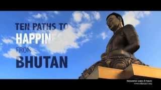 BHUTAN - 10 Paths to Happiness - avinashb , Ambient